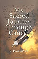 My Sacred Journey Through Cancer
