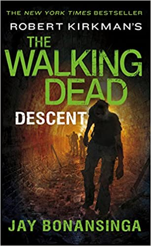 Robert Kirkman s the Walking Dead  Descent - Livros na Amazon Brasil-  9781250067913 466b27c24a9