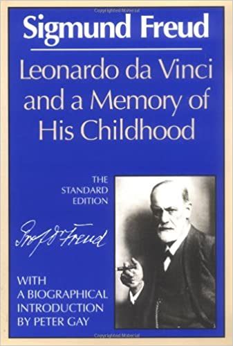 Leonardo Da Vinci And A Memory Of His Childhood (The Standard Edition)  (Complete Psychological Works Of Sigmund Freud) Sigmund Freud