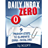 Daily Inbox Zero: 9 Proven Steps to Eliminate Email Overload (Productive Habits Book 5)