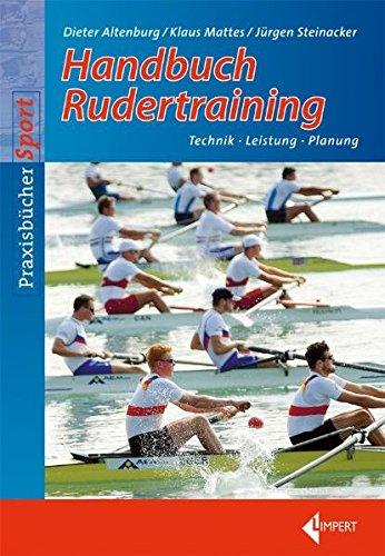 Handbuch Rudertraining: Technik - Leistung - Wettkampf
