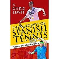 Secrets of Spanish Tennis