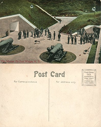 - FORT WRIGHT FISHERS ISLAND N.Y. MORTAR PIT ANTIQUE POSTCARD