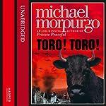 Toro! Toro!   Michael Morpurgo