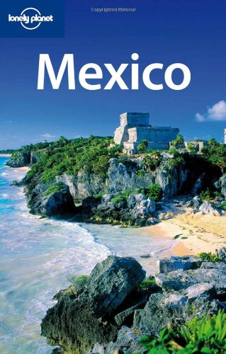 [PDF] Lonely Planet Mexico, 12th Edition Free Download | Publisher : Lonely Planet | Category : Travel | ISBN 10 : 1741794722 | ISBN 13 : 9781741794724