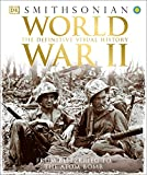 World War II: The Definitive Visual History from