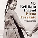 My Brilliant Friend: The Neapolitan Novels, Book 1 Audiobook by Elena Ferrante Narrated by Hillary Huber