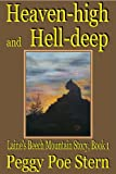 Heaven High and Hell Deep, Peggy Poe Stern, 1595130551