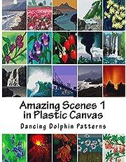 Amazing Scenes 1: in Plastic Canvas