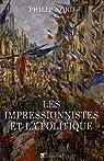 Les impressionistes et la politique : Art et démocratie au XIXe siècle par Nord