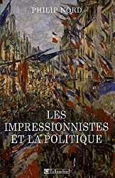 Les impressionistes et la politique : Art et démocratie au XIXe siècle
