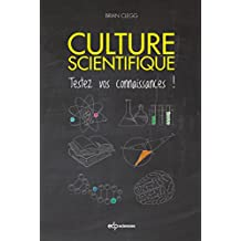 Culture scientifique (French Edition)