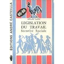 Legislation du travail, Sécurité Sociale 85-86