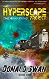 The Hyperscape Project - Book One, Donald Swan, 1490526390