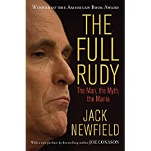 The Full Rudy: The Man, the Myth, the Mania