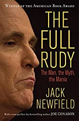 The Full Rudy: The Man, the Myth, the Mania
