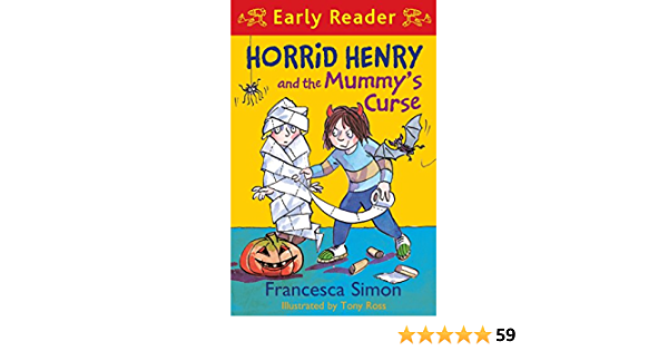 Horrid Henry And The Mummy S Curse Book 32 Horrid Henry Early Reader 31 Kindle Edition By Simon Francesca Ross Tony Children Kindle Ebooks Amazon Com Media caption'recipe' for creating mummies in ancient egypt revealed. amazon com