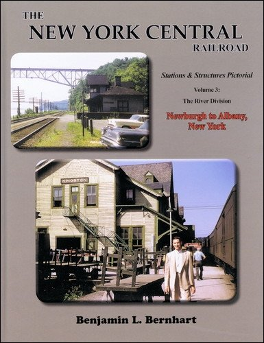 New York Central Railroad (New York Central Railroad Stations & Structures Pictorial, Volume 3 (NYC Stations Structures, 3))