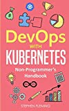 img - for Devops with Kubernetes: Non-Programmer's Handbook book / textbook / text book