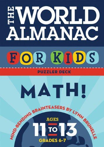 The World Almanac For Kids Puzzler Deck  Math  Ages 11 13  Math  Ages 11 13  Grades 6 7
