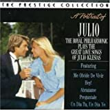Portrait of Julio: The Royal Philharmonic Orchestra Plays the Great Love Songs of Julio Iglesias offers