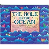 The Hole in the Ocean: a Daring Journey