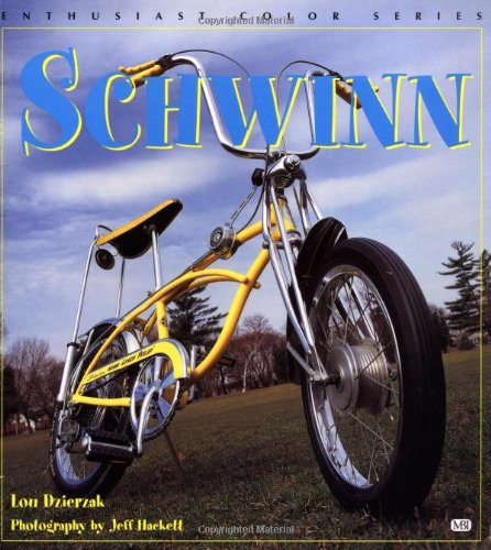 Schwinn (Enthusiast Color) pdf