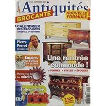 Antiquites Brocante, n° 100 du 01-09-2006 : Pierre Perret, Encriers Pour Bureaux De Charme, Pleins Feux Sur Les Miroirs, Tole Emaillee - Petits Prix En Cuisine, Une Rentree Commod