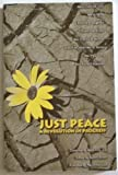 Just Peace : A Revolution in Progress, , 0966628527