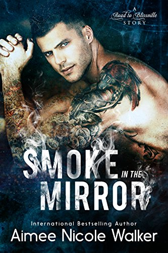 Smoke in the Mirror (Road to Blissville, #5) cover