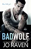 #8: Bad Wolf: A Contemporary Bad Boy Next Door Standalone Romance