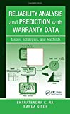 img - for Reliability Analysis and Prediction with Warranty Data: Issues, Strategies, and Methods book / textbook / text book