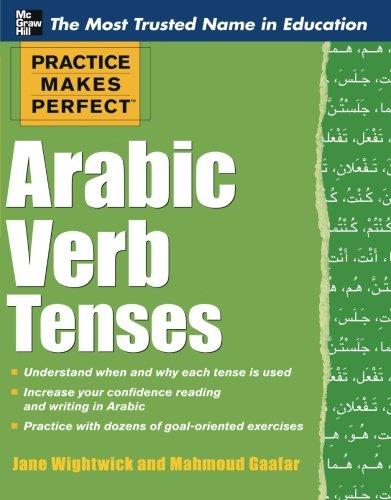 Practice Makes Perfect Arabic Verb Tenses (Practice Makes Perfect Series)