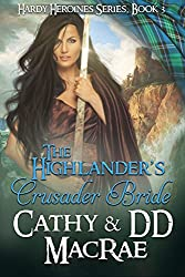The Highlander's Crusader Bride: Book 3 in the Hardy Heroines series