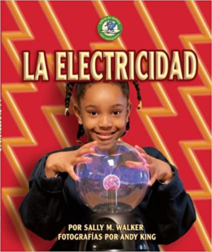 Descarga gratuita de Ebook for Dummies La Electricidad = Electricity (Libros De Energia Para Madrugadores / Early Bird Energy) PDF 0822577232