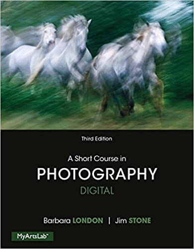 short course in photography digital a plus new mylab arts with pearson etext access card package 3rd edition