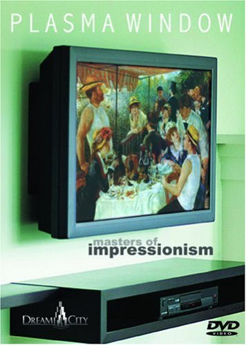 (Plasma Window - Masters of Impressionism - Art DVD (Cezanne, Degas, Manet, Monet, Renoir, Van Gogh and more.))