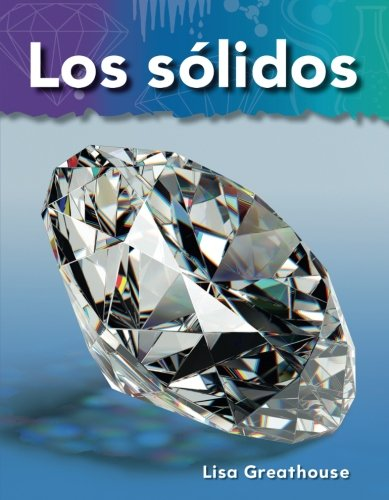 Teacher Created Materials - Science Readers: A Closer Look: Los sólidos (Solids) - Grade 2 - Guided Reading Level K