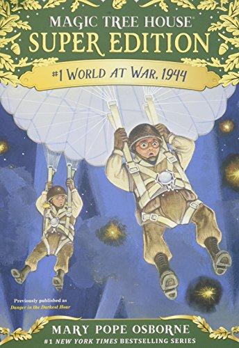 World at War, 1944 (Magic Tree House (R) Super Edition) - The World Tree