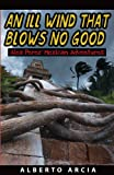An Ill Wind That Blows No Good, Alberto Arcia, 1492333530