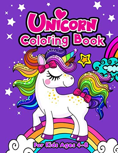 Unicorn Coloring Book For Kids Ages 4-8 (Positive Kids Activity Books) ()