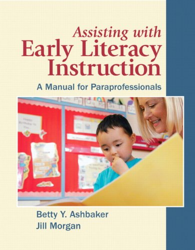Assisting with Early Literacy Instruction: A Manual for Paraprofessionals