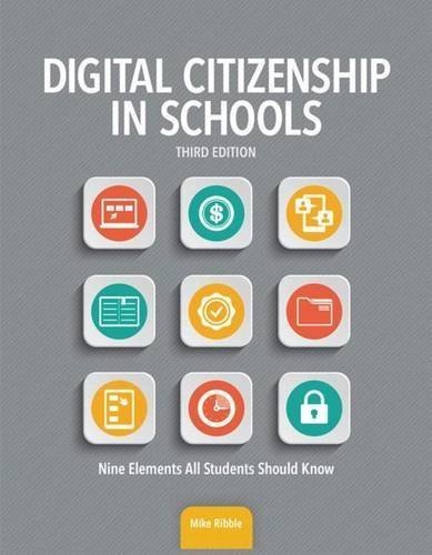 Digital Citizenship in Schools, Third Edition by Mike Ribble (2015-08-21)