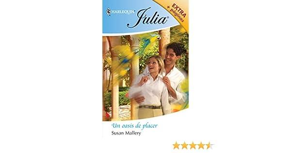 Un oasis de placer (Julia)