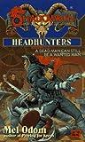 Headhunter, Mel Odom, 0451456149