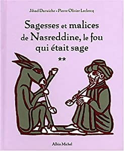 """Afficher """"Sagesses et malices de Nasreddine, le fou qui était sage n° 2"""""""