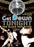 KC And The Sunshine Band Present: Get Down Tonight - The Disco Explosion Live