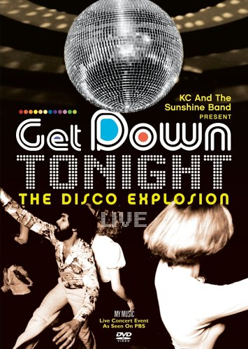 KC And The Sunshine Band Present: Get Down Tonight - The Disco Explosion Live by Shout Factory