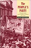 The People's Party : Victorian Labor and the Radical Tradition 1875-1914, Bongiorno, Frank, 0522847382