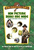Kidz Investigate Series -  How Picture Books Are Made [VHS]